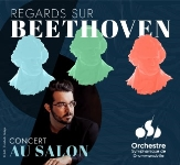 Regards sur Beethoven - OSD (Concert au salon)