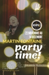 Martin Fontaine, Party Time!