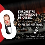 Fondation Cégep Sainte-Foy - l'OSQ et Christopher Hall