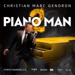 Christian-Marc Gendron. (PIANO MAN II)