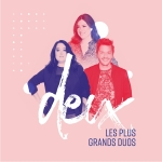 Deux, les plus grands duos (Spectacle musical)