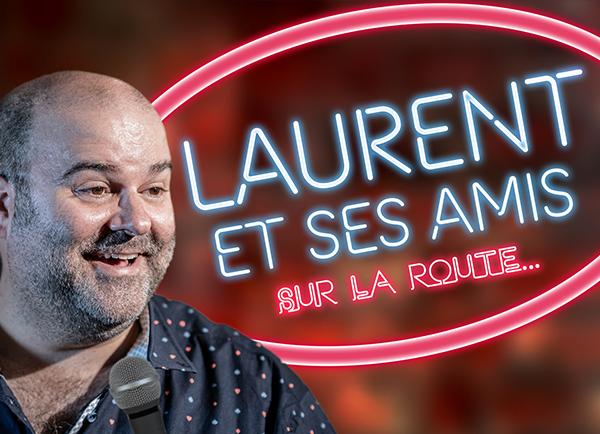Spectacle Laurent Paquin: Laurent et ses amis! présenté au Carré 150  de Victoriaville