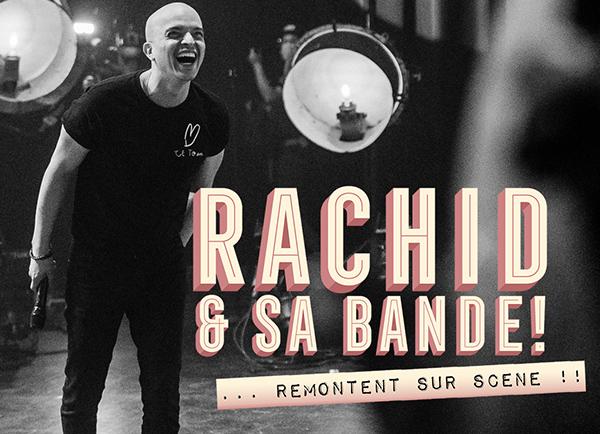 Spectacle Rachid Badouri: Rachid & sa bande! présenté au Carré 150  de Victoriaville