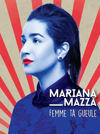 Mariana Mazza - Femme ta gueule