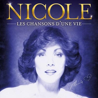 Nicole, les chansons d'une vie
