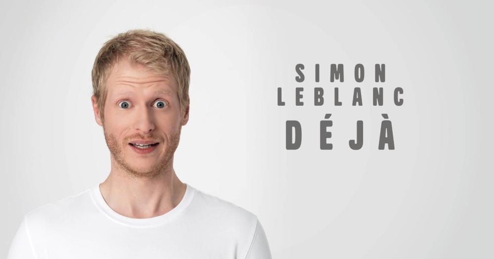 Simon Leblanc (Déjà)