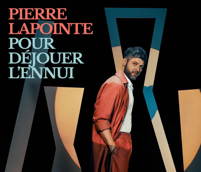 Pierre Lapointe (Pour déjouer l'ennui)