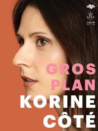 Korine Côté (Gros plan)