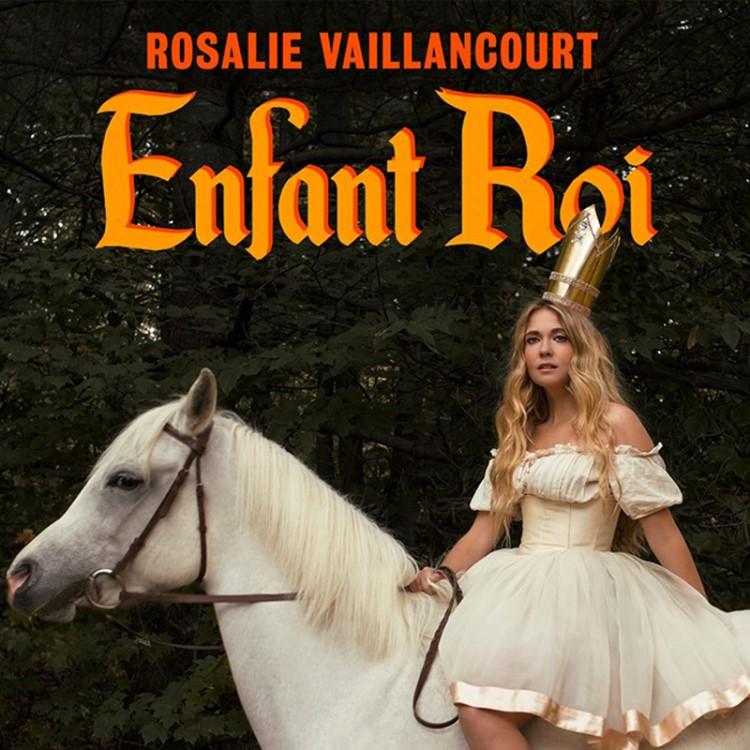 Rosalie Vaillancourt (Enfant roi)