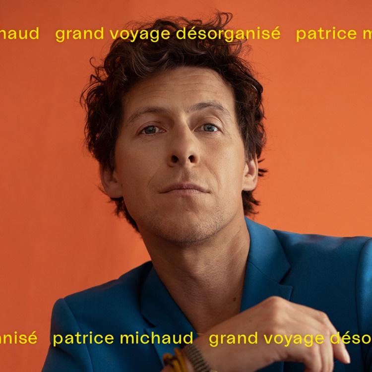 Spectacle Patrice Michaud: Nouveau spectacle présenté au Carré 150  de Victoriaville
