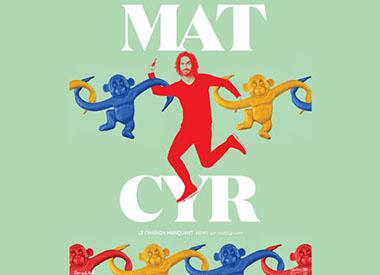 Mathieu Cyr (Le chaînon manquant)