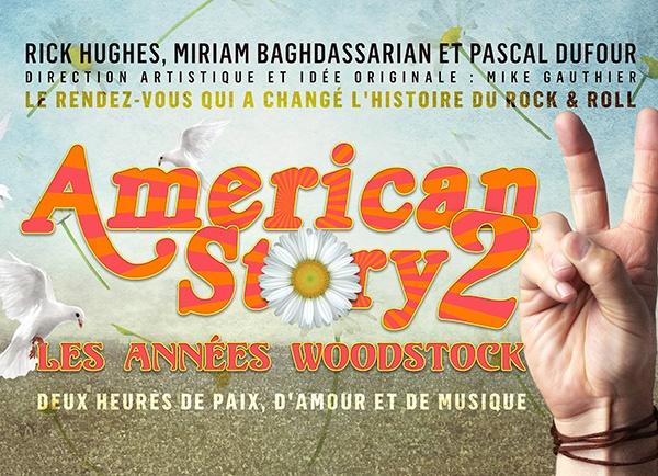Spectacle American Story 2: Les années Woodstock présenté au Carré 150  de Victoriaville