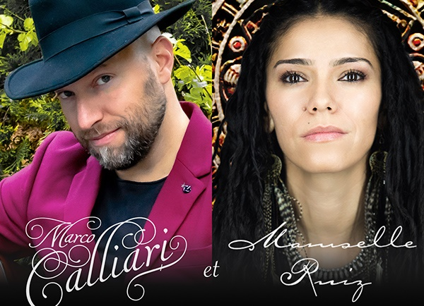 Spectacle Marco Calliari et Mamselle Ruiz: En spectacle présenté au Carré 150  de Victoriaville