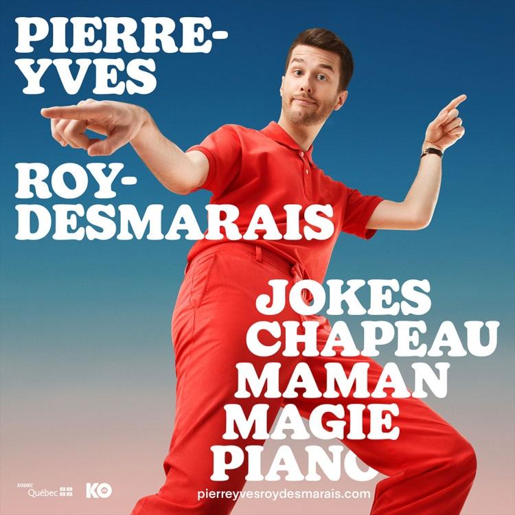 Spectacle Pierre-Yves Roy-Desmarais: Dans des grosses cr**se de salles  présenté au Carré 150  de Victoriaville
