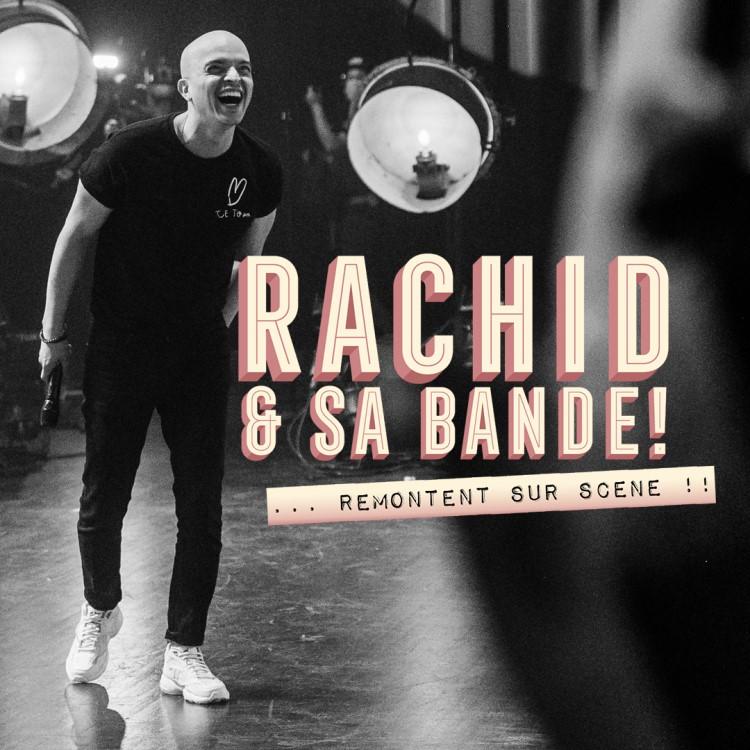 Spectacle Rachid & sa bande: ...remontent sur scène présenté au Carré 150  de Victoriaville