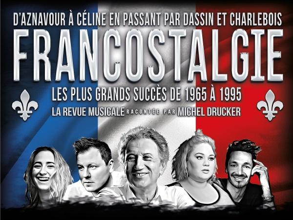 Francostalgie - La Grande revue musicale
